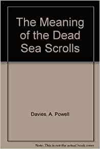 the meaning of the dead sea scrolls pdf