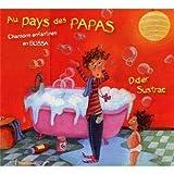 echange, troc Didier Sustrac - Au Pays Des Papas