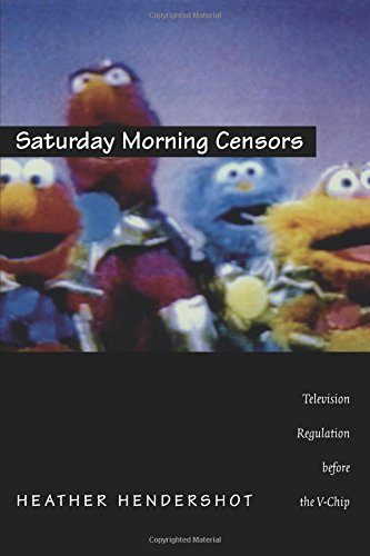 Saturday Morning Censors - PB: Television Regulation Before the V-chip (Console-ing Passions)