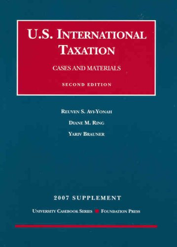 International Tax, 2nd Edition, 2007 Supplement (University Casebooks)