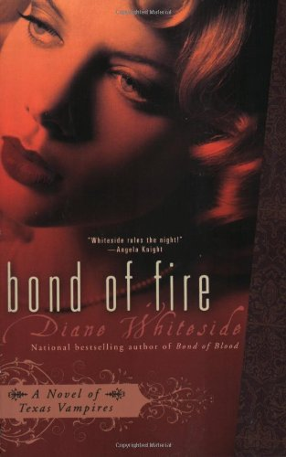 Image of Bond of Fire (Texas Vampires, Book 2)