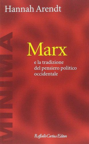 Marx e la tradizione del pensiero politico occidentale: 1
