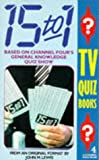 15-1 Quiz Book (A Channel Four book)