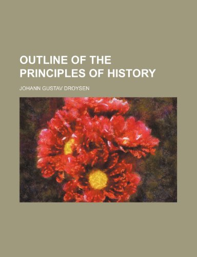 Outline of the principles of history