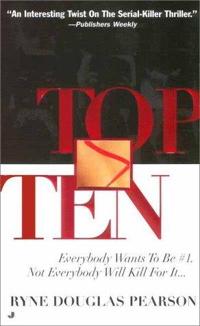 Top Ten, RYNE DOUGLAS PEARSON