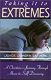 img - for Taking It to Extremes book / textbook / text book