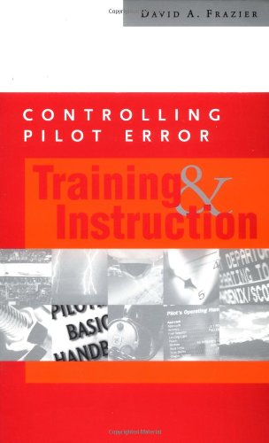 Training and Instruction (Controlling Pilot Error Series)