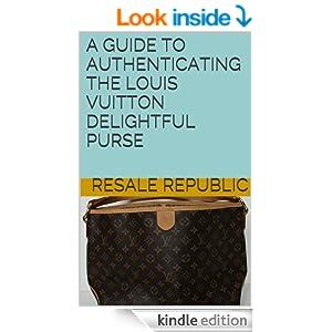 Louis Vuitton Delightful Purse (Authenticating: Louis Vuitton Book 1
