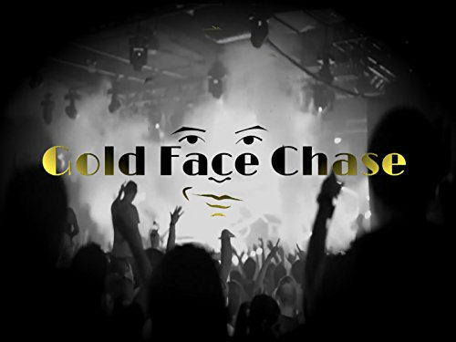 Gold Face Chase
