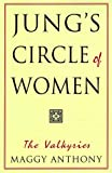 Jung's Circle of Women: The Valkyries