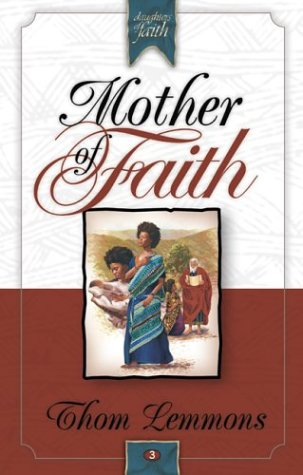 Mother of Faith (Daughters of Faith, 3)