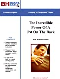 img - for The Incredible Power Of A Pat On The Back -- The 5 R's For Recognizing And Rewarding Employees book / textbook / text book
