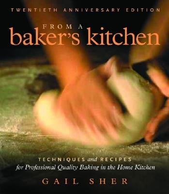 from-a-bakers-kitchen-techniques-and-recipes-for-professional-quality-baking-in-the-home-kitchen-aut