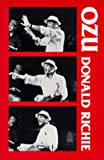 Ozu: His Life and Films (0520032772) by Richie, Donald