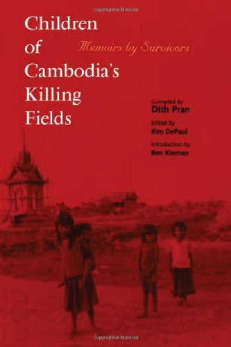 Children of Cambodia's Killing Fields: Memoirs by Survivors (Southeast Asia Studies Monograph Series)