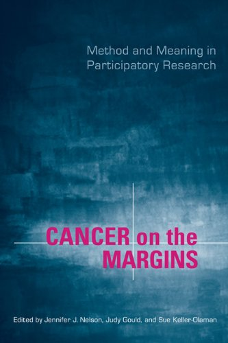 Cancer on the Margins: Method and Meaning in Participatory Research