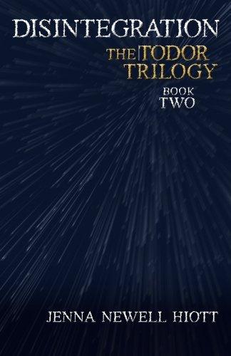 Disintegration: The Todor Trilogy PDF