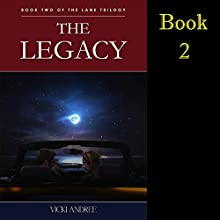 The Legacy: The Lane Trilogy, Book 2 (       UNABRIDGED) by Vicki Andree Narrated by Denise Washington Blomberg