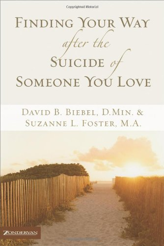 Finding Your Way after the Suicide of Someone You Love310257697