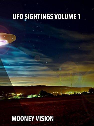 UFO Sightings Volume 1
