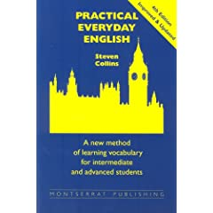 Practical Everyday English: A New Method of Learning Vocabulary for Advanced and Intermediate Students