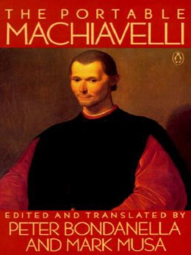 Nicolo Machiavelli - The Portable Machiavelli (Portable Library)