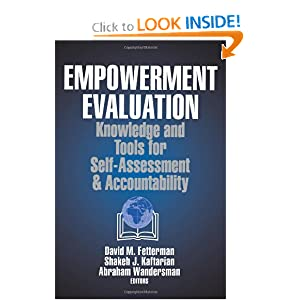 Empowerment Evluation: Knowledge and Tools for Self-Assessment and Accountability