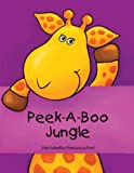 img - for Peek-a-Boo Jungle book / textbook / text book
