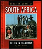 img - for South Africa: Nation in Transition (World in Conflict) book / textbook / text book