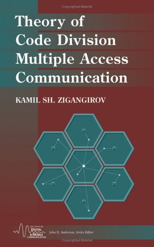 Theory of Code Division Multiple Access Communication (IEEE Series on Digital & Mobile Communication)