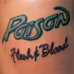 Poison - Flesh And Blood (20th Ann) - Zortam Music