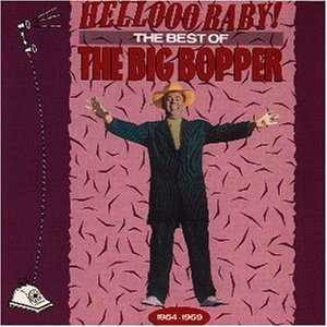 The Big Bopper - Hellooo Baby! the Best - Zortam Music