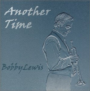Bobby Lewis - Another Time - Zortam Music