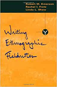 writing ethnographic fieldnotes Writing ethnographic fieldnotes, second edition (chicago guides to writing, editing, and publishing) ebook: robert m emerson, rachel i fretz, linda l shaw: amazonca: kindle store.