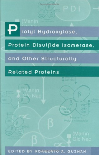 Prolyl Hydroxylase, Protein Disulfide Isomerase and Other Structurally Related Proteins