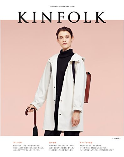KINFOLK JAPAN EDITION VOLUME SEVEN