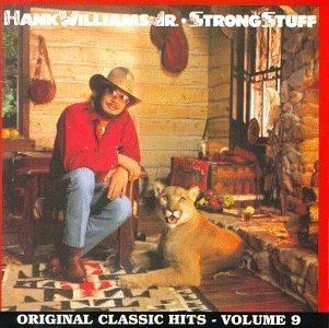 Hank Williams Jr. - Strong Stuff - Zortam Music