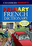 Primary French Dictionary (French Edition)