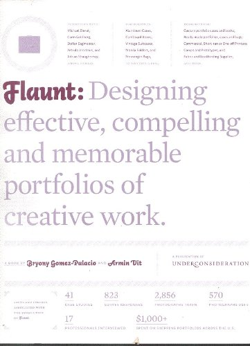 Flaunt: Designing Effective, Compelling and Memorable...