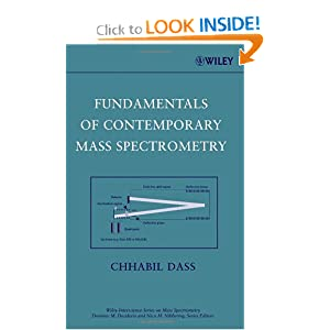 Fundamentals of Contemporary Mass Spectrometry Chhabil Dass
