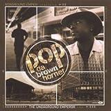 echange, troc Pop Da Brown Hornet - The Underground Emperor