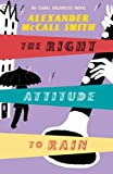 Alexander McCall Smith The Right Attitude To Rain
