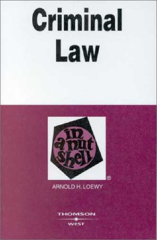 Criminal Law in a Nutshell (Nutshell Series)
