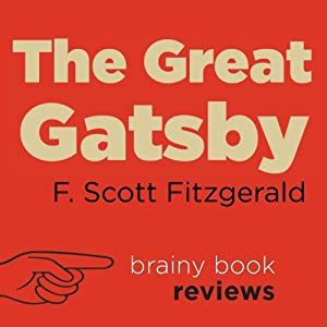 The Great Gatsby by F. Scott Fitzgerald, Expert Book Review | [Brainy Book Reviews]
