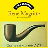 img - for The Essential Rene Magritte (Essential Series) book / textbook / text book