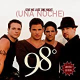 Give Me Just One Night / Una Noche ~ 98 Degrees