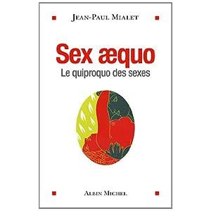 Sex Aequo : Le quiproquo des sexes