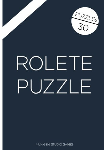 Rolete Puzzle: Volume 100 (Magic Maths Magazine)