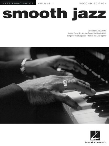 Smooth Jazz: Jazz Piano Solos Series Volume 7 (Jazz Piano Solos (Unnumbered))