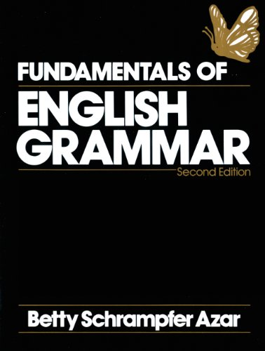Fundamentals Of English Grammar - Second Edition